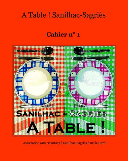 Cahier de recettes A Table ! n° 1